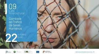 9º Café Intercultural: Combate ao Tráfico de Seres Humanos