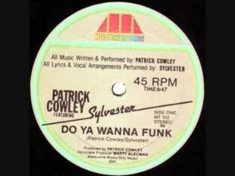 Patrick Cowley Featuring Sylvester-Do You Wanna Funk