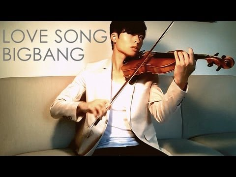 LOVE SONG Violin Cover - BIGBANG 빅뱅 - Daniel Jang