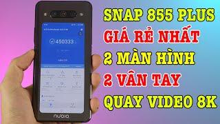 Điện thoại Snap 855 Plus SIÊU RẺ, 2 màn hình, 2 vân tay, quay video 8K
