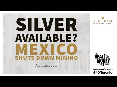 Silver Available? Mexico Shuts Down Mining