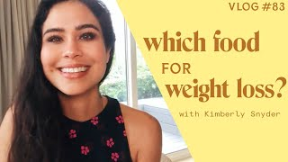 Which Food For Weight Loss? [VLOG #83]