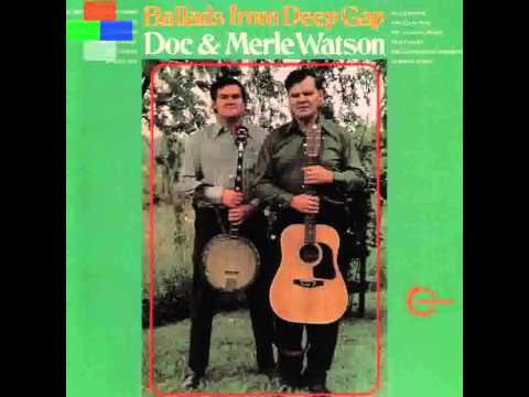 Doc & Merle Watson - Roll In My Sweet Baby's Arms