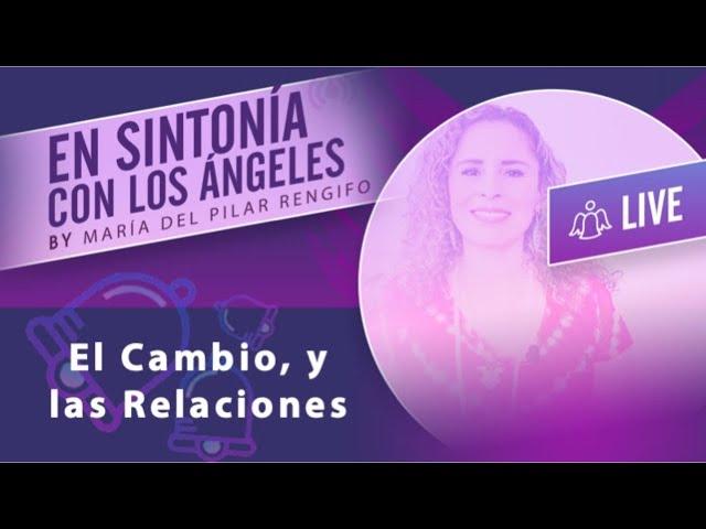 Mensaje de los Ángeles -  ¿Qué sucede con las Relaciones?