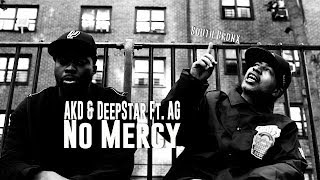 AKD & DEEPSTAR FT. AG - NO MERCY (OFFICIAL VIDEO)