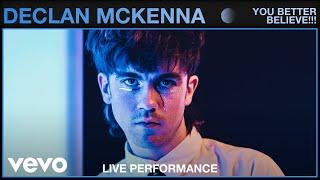 Declan McKenna - You Better Believe!!! (Live)   Vevo Studio Performance
