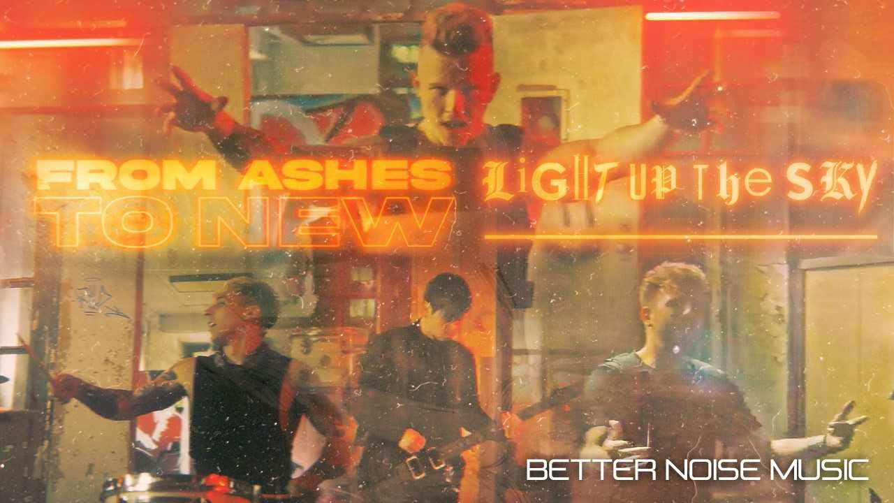 From Ashes To New - Light Up The Sky (Official Music Video)