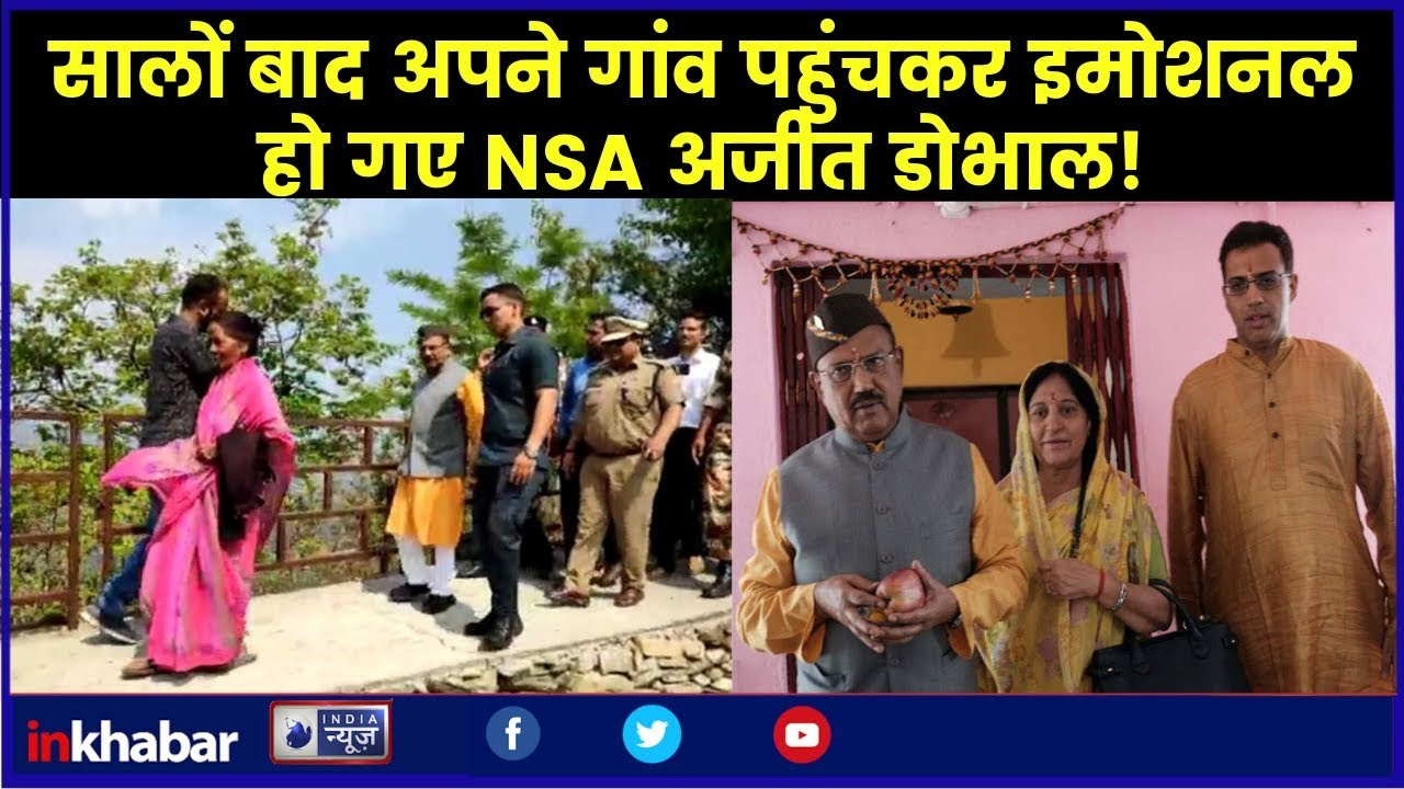 National Security Adviser Ajit Doval receives grand welcome at his native village in Uttarakhand