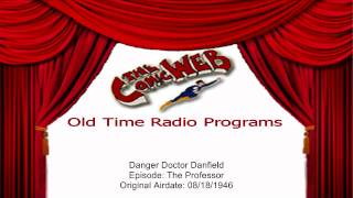 Danger Doctor Danfield: The Professor – ComicWeb Old Time Radio