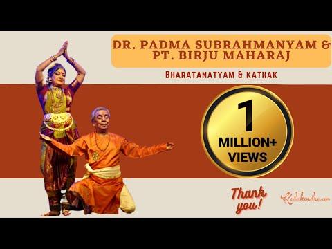 Bharatanatyam and Kathak by Padma Subrahmanyam & Pandit Sri.Birju Maharaj