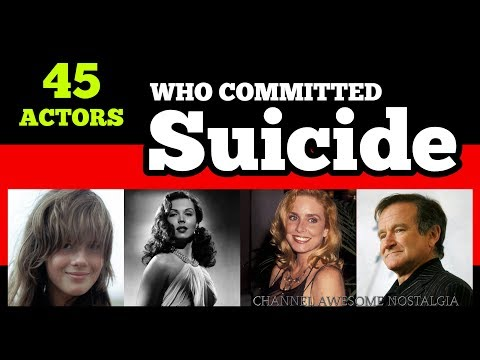 45 Actors Who Committed Suicide