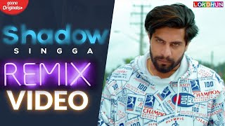 SHADOW  ( Remix) - SINGGA | Punjabi Dance Songs 2020 | Bhangra Songs | Punjabi Remix Songs