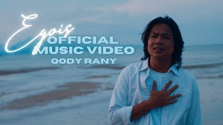 QODY RANY - Egois (Official Music Video)