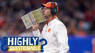 Did Dabo Swinney hurt Clemson with his comments before 2018 Sugar bowl? | Highly Questionable | ESPN