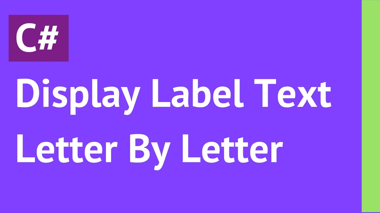 C Display Label Text Letter By Letter Using Timer In C  with
