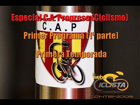 """1er Programa Temporada 1 - """"Especial C A Progreso (Ciclismo)"""" - Primera Parte"""