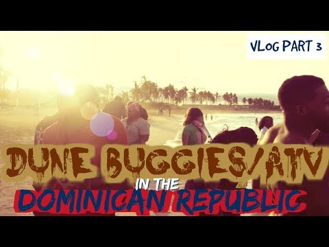Travel Vlog: Dune Buggies in Punta Cana, Dominican Republic Part 3