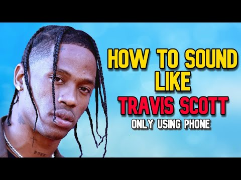 How To Sound Like Travis Scott Using Only Phone | Best Autotune App