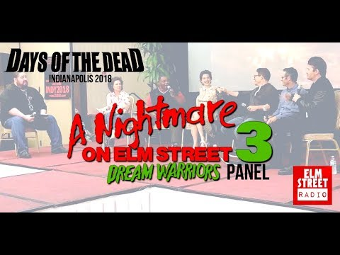 Dream Warriors Panel: Days of the Dead Indianapolis 2018