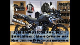 1st 2019 BMW F750GS in Stereo Metallic Matte Overview @ Frontline Eurosports with Nate Jennings
