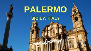 What to do in Palermo, Sicily | Italy Travel Guide by Made of Journeys
