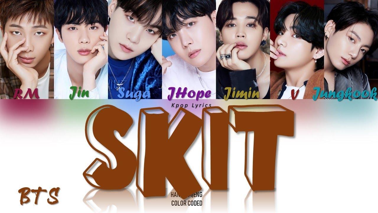 Download BTS (방탄소년단) - SKIT Lyrics (Color Coded Han Rom Eng)