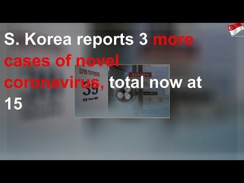 S. Korea Reports 3 More Cases Of Novel Coronavirus, Total Now At 15