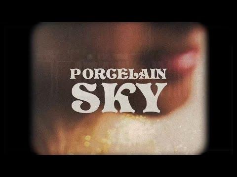 Circarama - Porcelain Sky (Official Video) mp3