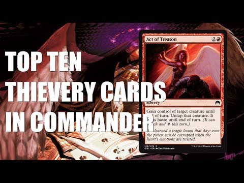 Top Ten MTG: Best Thievery Cards For Commander
