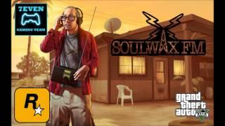 GTA V - RADIO - SOULWAX FM