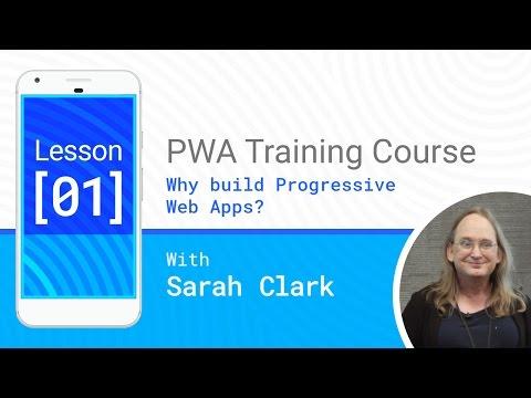 Why Build Progressive Web Apps? - PWA #01