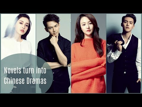 Chinese Dramas Adapted from Novel | Part I