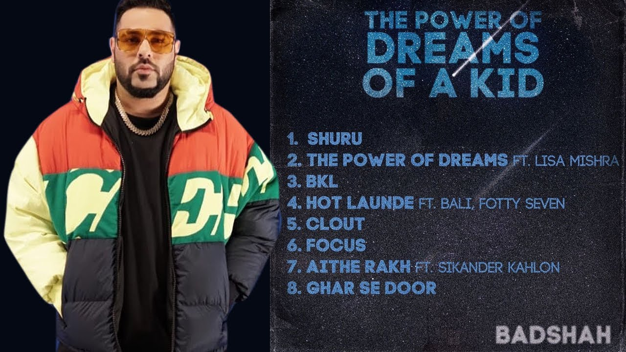 The Power of Dreams of a Kid 2020 Mp3 Full (Badshah Album) Song Free Download