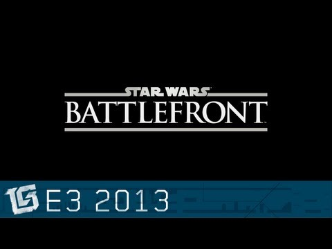 Star Wars: Battlefront - E3 2013 Offical Preview Trailer