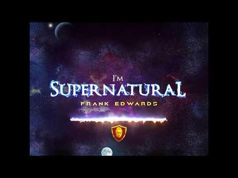 FRANK EDWARDS - Supernatural Audio - PROD BY FRANK EDWARDS