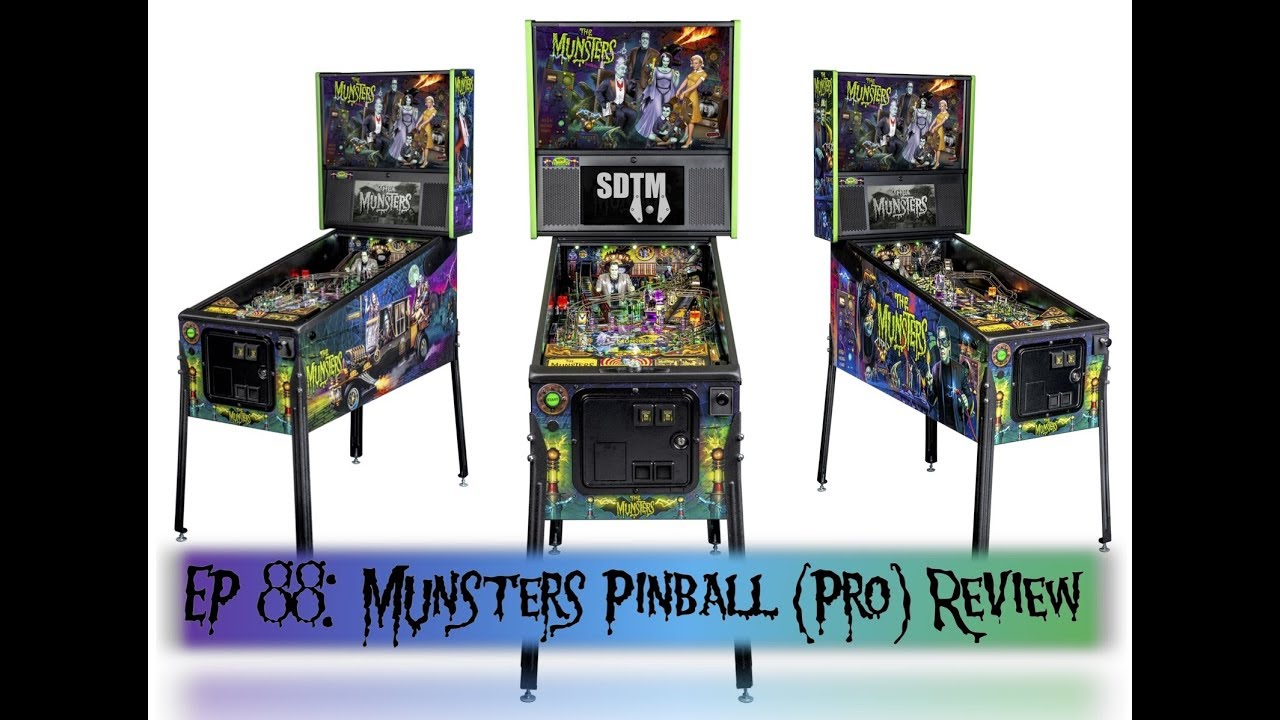 SDTM Episode 88: Munsters (Pro) Pinball Machine Review