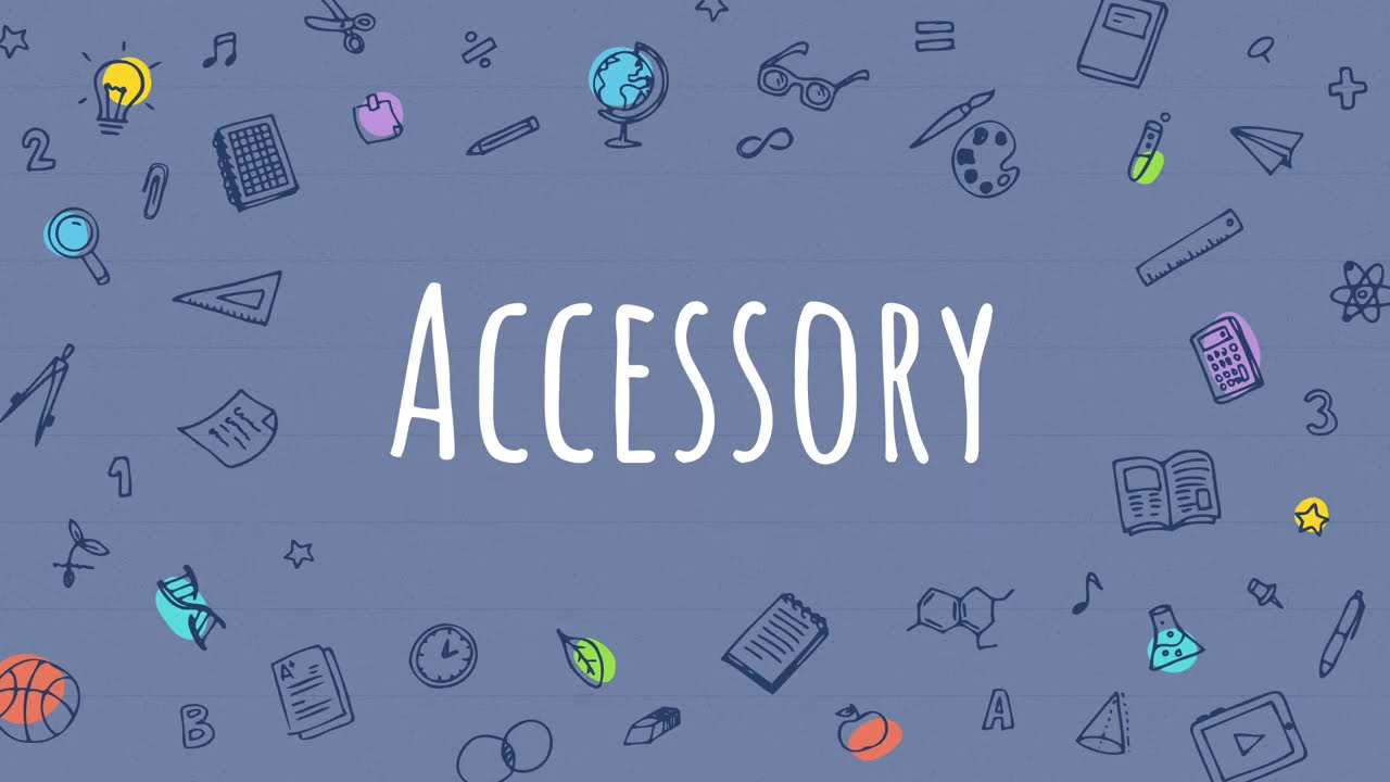 Accessory meaning in Urdu/Hindi   Word of the Day