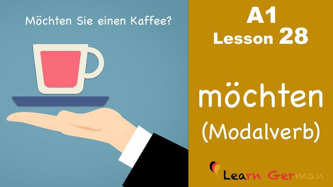 Learn German | möchten | Modal verbs | Modalverben | German for beginners | A1 - Lesson 28