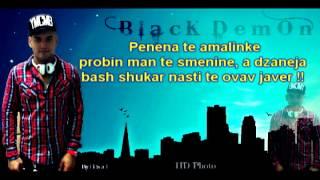 Black Demon [ Ma Zaljubin Tut Mandar ] Exclusive Song & Lyrics 2013