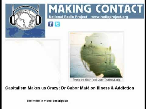 Dr Gabor Maté on Illness, Addiction and the war on drugs