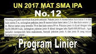 No 12 UN 2017 SMA IPA Sistem Program Linier - Matematika Soal dan Pembahasan