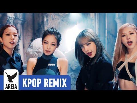[KPOP REMIX] BLACKPINK - Kill This Love   Areia Kpop Remix #342