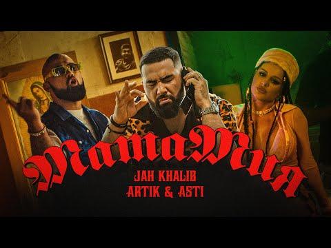 Jah Khalib ft. Artik & Asti – Мама Мия