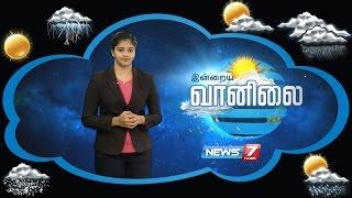 Weather Forecast | 25-09-2016 | News7 Tamil