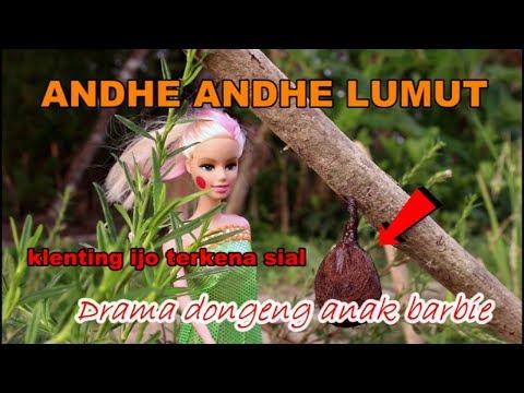 🔴DONGENG Andhe Andhe Lumut🔴Drama dongeng anak boneka BARBIE🔴 Klenting kuning🦀🦀🦀🦀🦀