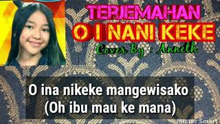 ANNETH - O INA NI KEKE Cover (Anneke Grönloh)Terjemahan Bahasa Indonesia (Anneth Delliecia Nasution)