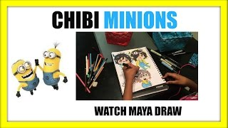 Chibi Minions- Watch Maya Draw| M.A.X