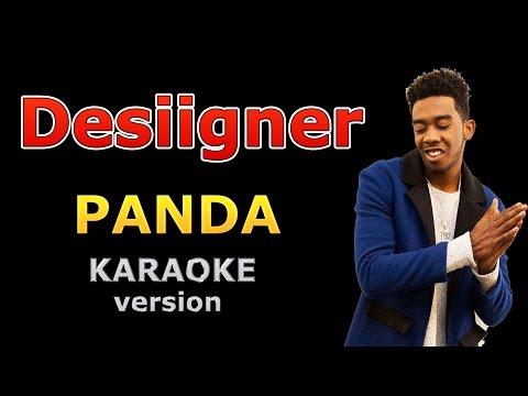Desiigner - Panda (Lyrics and Backing Track)
