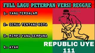 Download [ FULL ] PETERPAN Versi Reggae Mp3