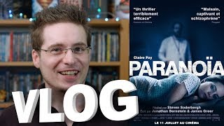 Vlog - Paranoïa